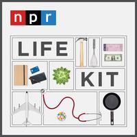 NPR Life Kit